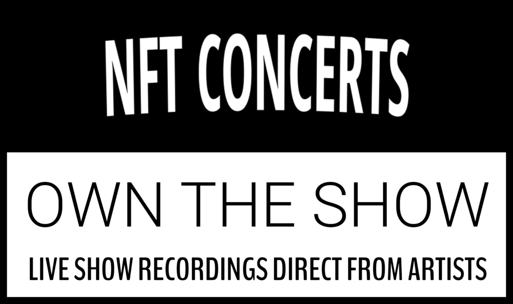 NFT Concerts - Own the Show